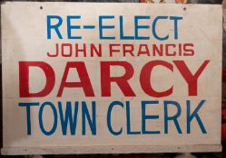 """""""Re-Elect John Darcy"""" Wood Sign 24""""x17"""""""