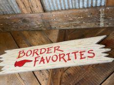 "Wood Sign ""Border Favorites"" 36""W x 10""H"