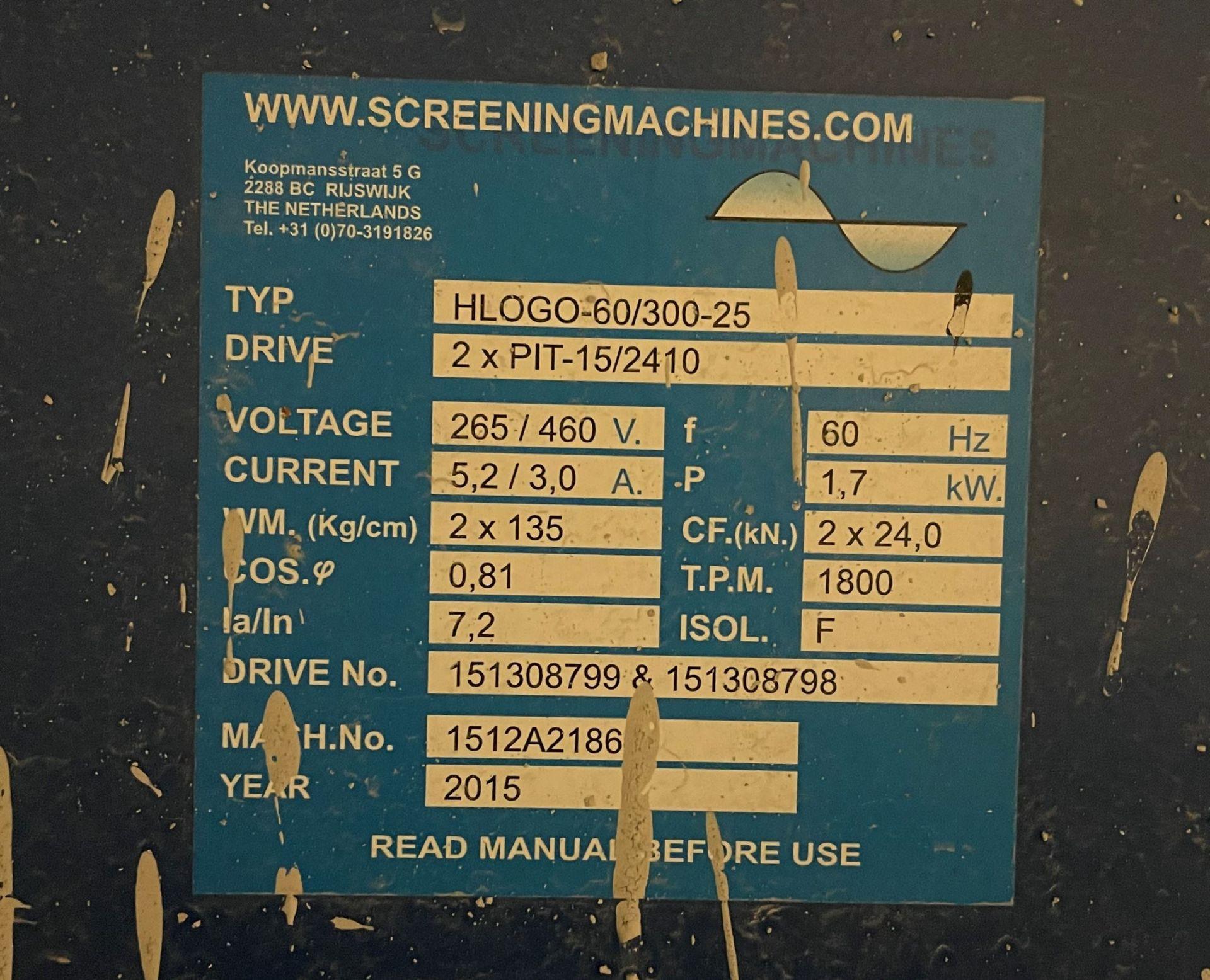 2015 SCREENING MACHINES HLOGO-60/300-25 Shaker Screen, s/n 1512A2186, 600 x 3000 x 250mm Trough, (2) - Image 6 of 12