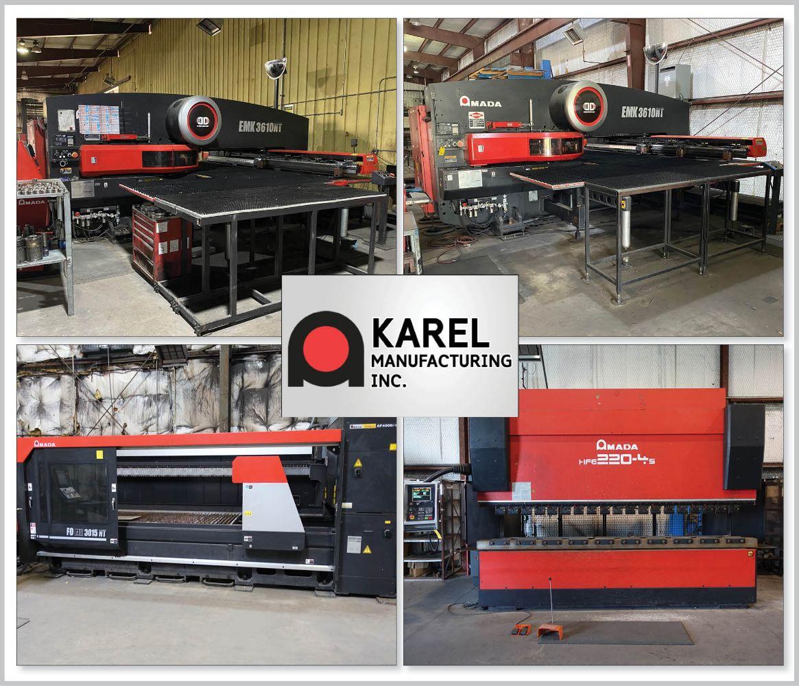 Karel Manufacturing Inc. – Late Model Amada Precision Fabrication Shop