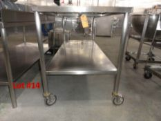 """STAINLESS STEEL TABLE, 6' X 30"""" WITH S/S UNDERSHELF, ON CASTERS"""