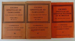 CICERO. Epistulae ad familiares. Ed. by D.R. Shackleton Bailey. Cambr., (1977). 2