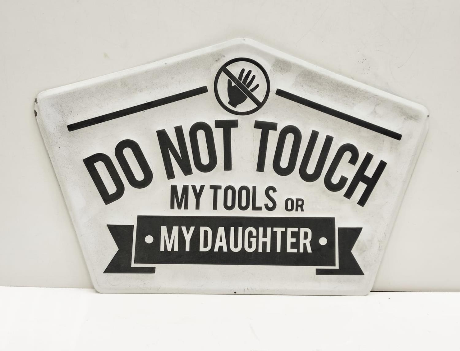 A metal sign for a workshop, or any place where HUMOUR is appreciated. Dimensions: 36 x 56 cm.