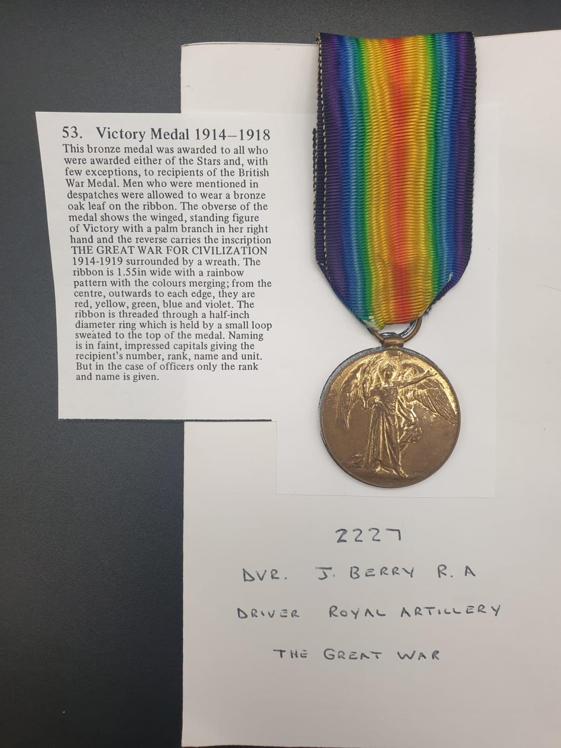 THE GREAT WAR FOR CIVILISATION 1914-18 MEDAL PRESENTED TO DVR J BERRY ROYAL ARTILLERY WITH