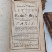 Letters Writ by a Turkish Spy, Who lived Five and Forty Years Undiscovered at Paris, 8 vols,