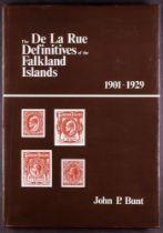 THE DE LA RUE DEFINITIVES OF THE FALKLAND ISLANDS 1901-1929 book by John P. Bunt, 1986.