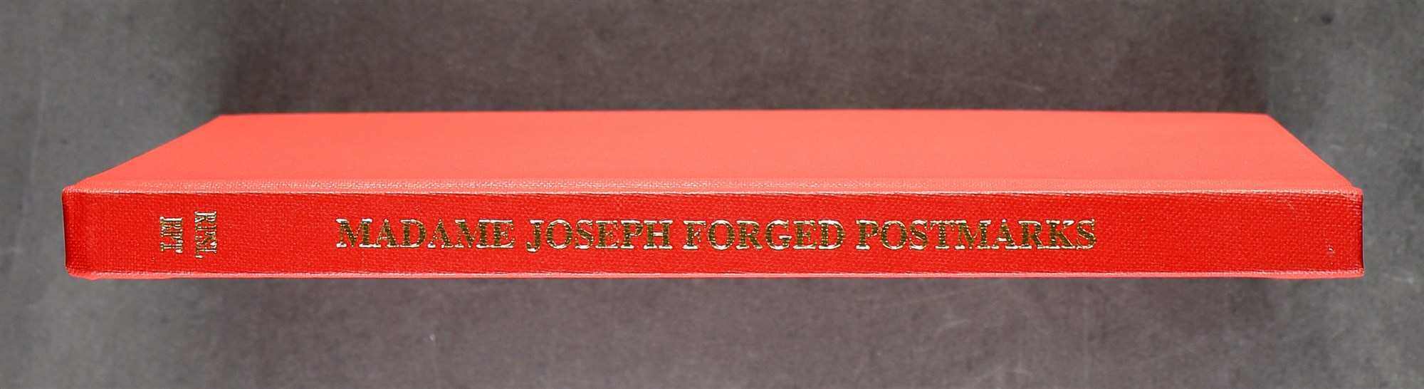 MADAME JOSEPH FORGED POSTMARKS book by D. Worboys & R. B. West, 1994, numbered 255 of an edition of - Image 2 of 5