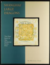 SHANGHAI LARGE DRAGONS book by Dr. Wei-Liang Chow, 1996, dealing with the first issue of the