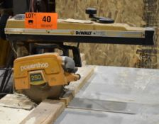 "DEWALT POWERSHOP 250 10"" RADIAL ARM SAW, S/N: N/A"