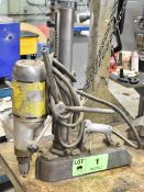 MAGNETIC BASED DRILL, S/N: N/A