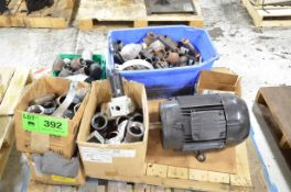 LOT/ ELECTRIC MOTORS AND PLUMBING FITTINGS [RIGGING FEE FOR LOT #392 - $25 USD PLUS APPLICABLE