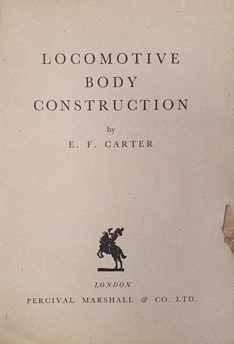 Ernest Carter 'Locomotive Body Construction' 1949, 'The Wonder Book of Railways', 8th edition and - Image 3 of 8