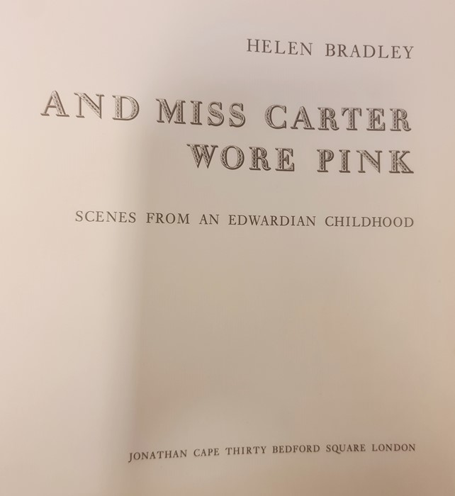 """Bradley Helen """" And Miss Carter wore Pink..."""" Jonathan Cape 1971, ills, pink endpapers, d-j , not - Image 8 of 13"""