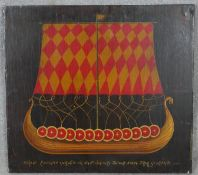 An oil painting on panel, viking longship, script to bottom and reverse. H.45 W.50cm