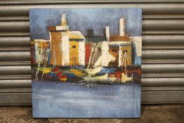 A MODERN IMPRESSIONIST OIL ON CANVAS OF A HARBOUR SCENE, SIZE 51CM X 51 CM