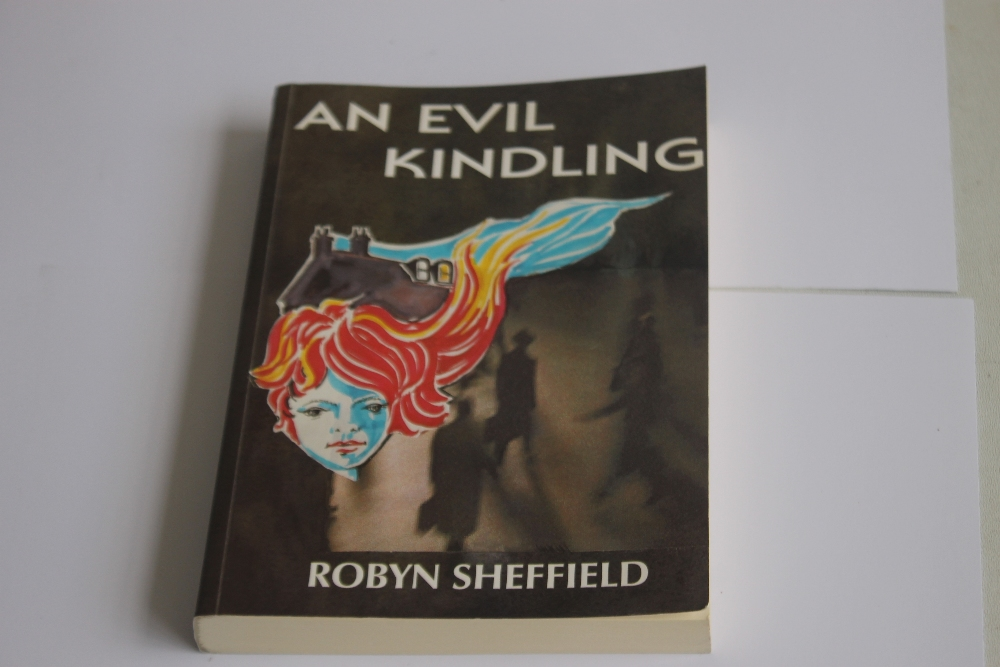 ROBYN SHEFFIELD - 'AN EVIL KINDLING', rare book, first edition published by Blackthorn Crime 1998