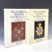 """British Military Reference Books (x2). """"Head-Dress Badges of the British Army"""" Volumes 1 and 2 by"""