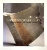 JOE EARLE. 'Contemporary Clay: Japanese Ceramics for the New Century.' 2005, vg. Condition: please