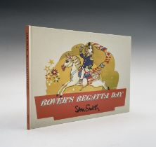 SAM SMITH. 'Rover's Regatta Day.' Illustrated glazed boards, profusely illustrated by the sculptor
