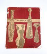 CERAMICA QUADERNI DOMUS TRIENNALE No 5. Showing work by Berndt Friberg, Bruno Gambone, Fausto