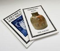 PHIL ROGERS. 'Throwing Pots: Ceramic Handbooks.' Orig wps, 1995, vg; PAUL SCOTT. 'Ceramics and