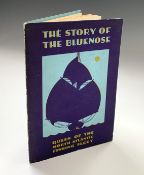 THE STORY OF THE BLUENOSE. Queen of the North Atlantic Fishing Fleet. Pictorial card covers. c 1933,