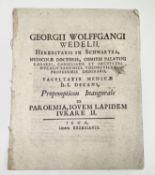 GEORGII WOLFFGANGI WEDELII, Hereditarii in Schwartza, Medicinae Doctoris, Comitis Palatini Caesarei,