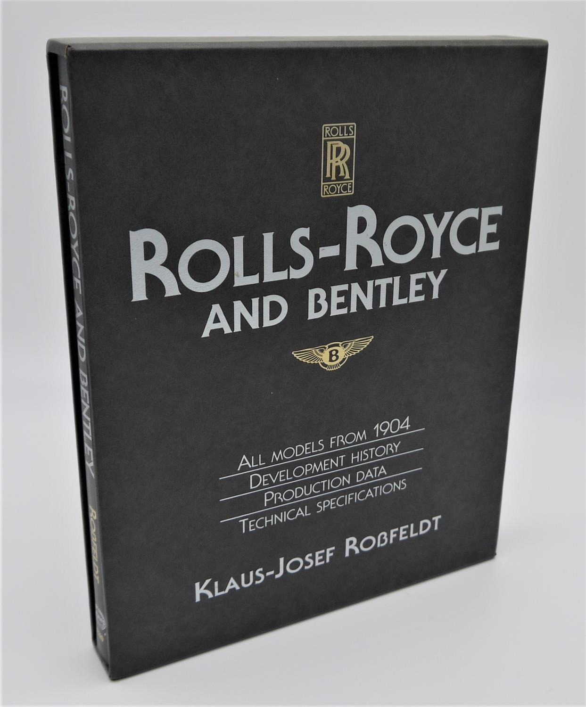 KLAUS JOSEF ROSSFELDT: ROLLS ROYCE & BENTLEY this book charts the development of these two companies