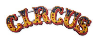 A POLYCHROME ILLUMINATED CIRCUS SIGN, EARLY 20TH CENTURY