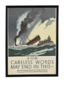 A framed poster 'A Few Careless Words May End In This'