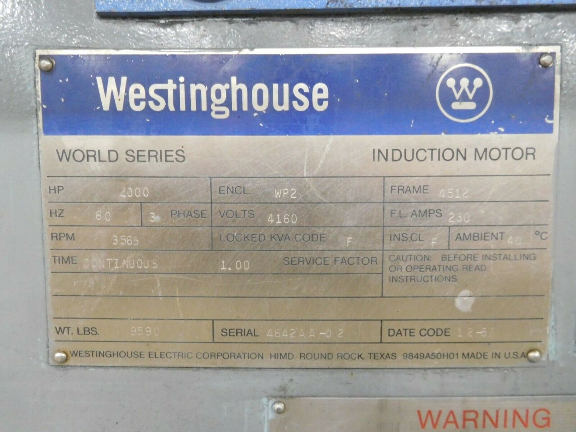 Westinghouse World Series Induction Motor. 2000 HP. 3 Ph. 3565 RPM. 4160 V. 60 Hz. 4512. - Image 5 of 5