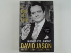 DAVID JASON - signed hardback book 'A Del of a Life - Lessons I've Learned' - this has been
