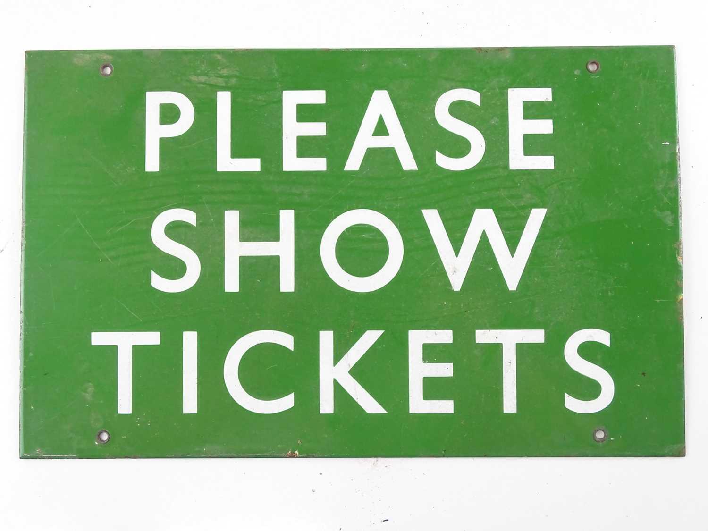 "A BR Southern Region enamel sign 'Please Show Tickets' (16"" x 10"")"