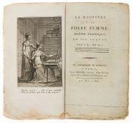 Murat (J. B. de) La Destinée d'une Jolie Femme, poéme érotique, Paris, An XI, 1803.