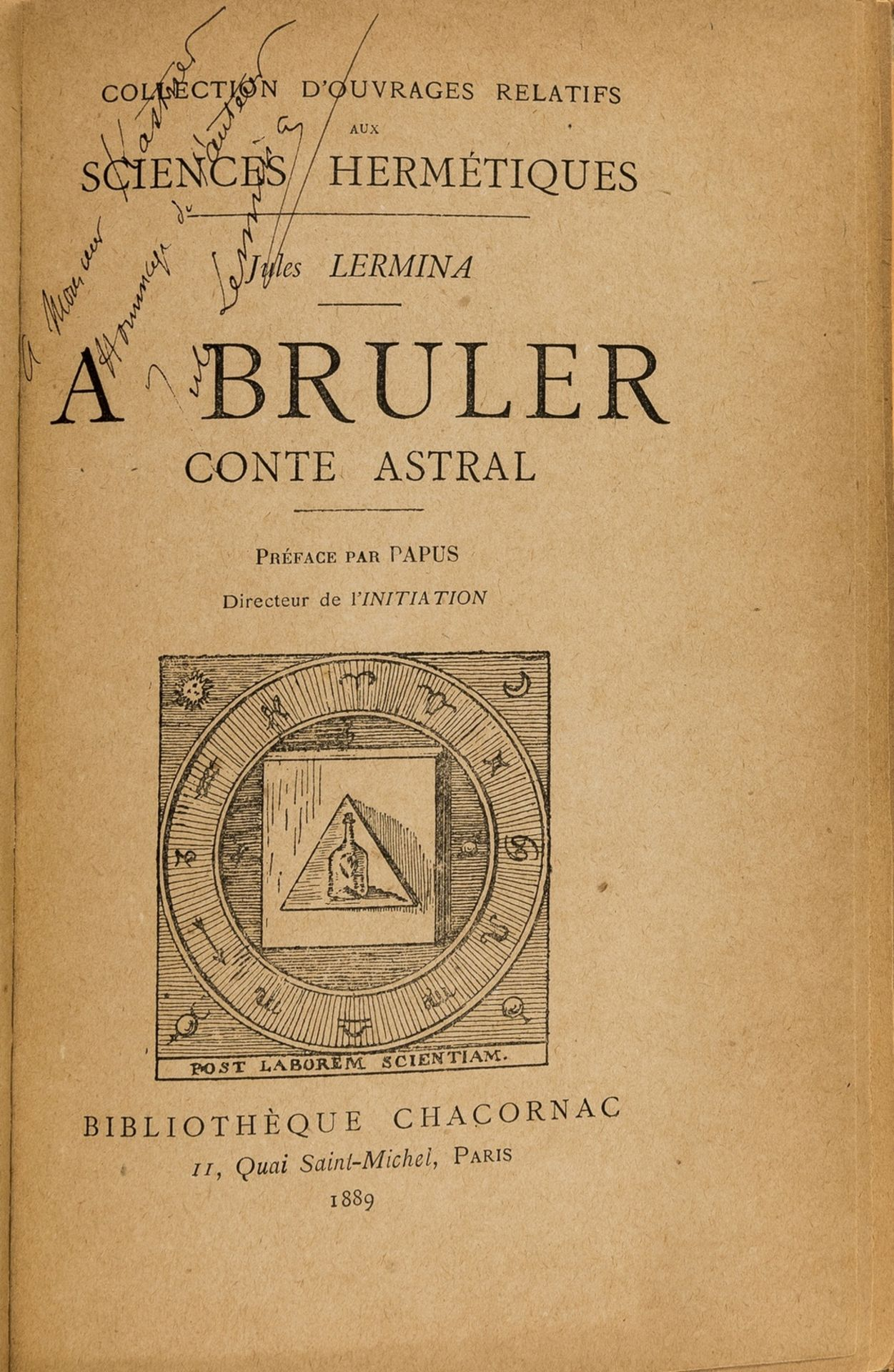 Hermeticism.- Lermina (Jules) A Bruler Conte Astral, first edition, signed presentation copy, …