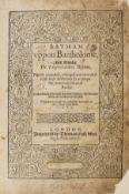 Glanville (Bartholomaeus de) Batman uppon Bartholome, his Booke De Proprietatibus Rerum, Imprinted …