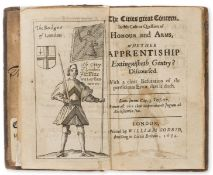 Apprenticeships.- [Bolton (Edmund)] The Cities Great Concern, in this Case or Question of Honour …