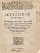 [Clapham (John)] The Historie of Great Britannie declaring the successe of times and affaires in …