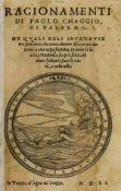 Caggio (Paolo) Ragionamenti di Paolo Chaggio di Palermo, Venice, [Andrea Arrivabene], 1551; and 2 …