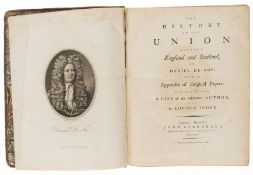 Scotland.- Defoe (Daniel) The History of the Union between England and Scotland, John Stockdale, …