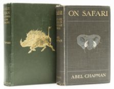 Sporting Chapman Abel On Safari BigGame Hunting in British East Africa first edition...