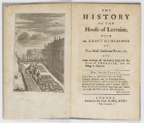 Wapole (Sir Robert).- History of the House of Lorraine (The)..., first edition, 1731.