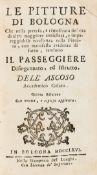 [Malvasia (Carlo Cesare)] Le Pitture di Bologna, fifth edition, contemporary vellum, Bologna, …