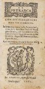 Petrarca (Francesco) Il Petrarca con dichiarationi non piu stampate, 2 parts in 1, Venice, Nicolò …