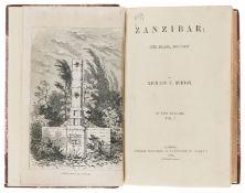 Africa.- Burton (Sir Richard Francis) Zanzibar; City, Island and Coast, 2 vol., first edition, 1872.