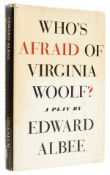 Albee (Edward) Who's Afraid of Virginia Woolf?, first edition, signed by the author, New York, …
