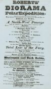 North-West Passage.- Playbill.- [David Roberts]. Roberts' moving Diorama of the Polar Expedition: …
