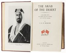 Middle East.- Dickson (H. R. P.) The Arab of the Desert, first edition, 1949; and another similar …
