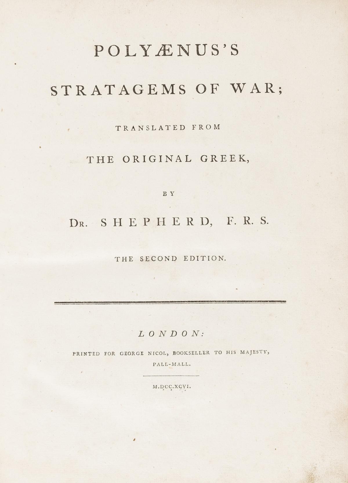Warfare.- Polyaenus. Polyænus's Stratagems of war; translated from the original Greek, by Dr. …