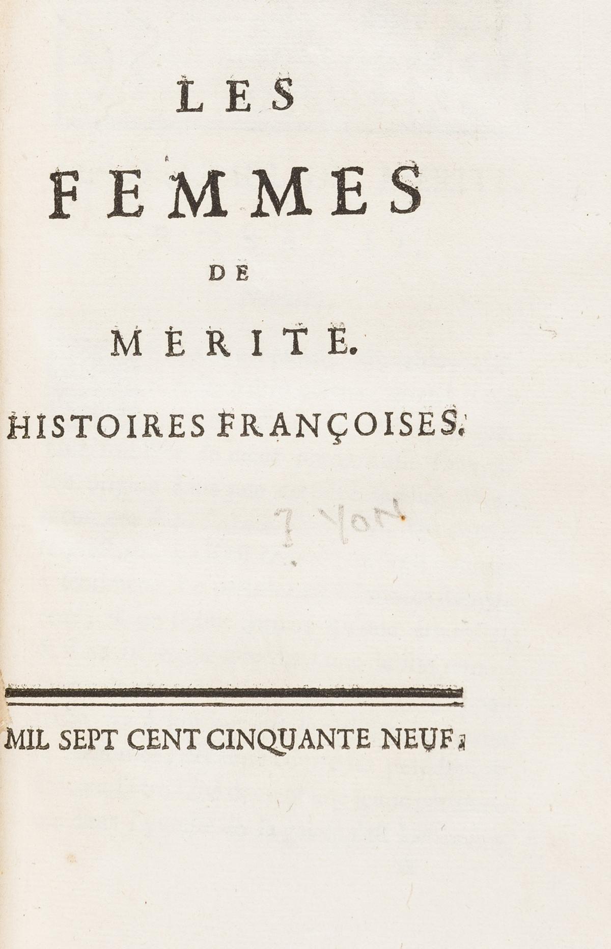 French Novels.- [Yon (Le Chevalier)] Les Femmes de Mérite. Histoires Francoises, [Paris or …